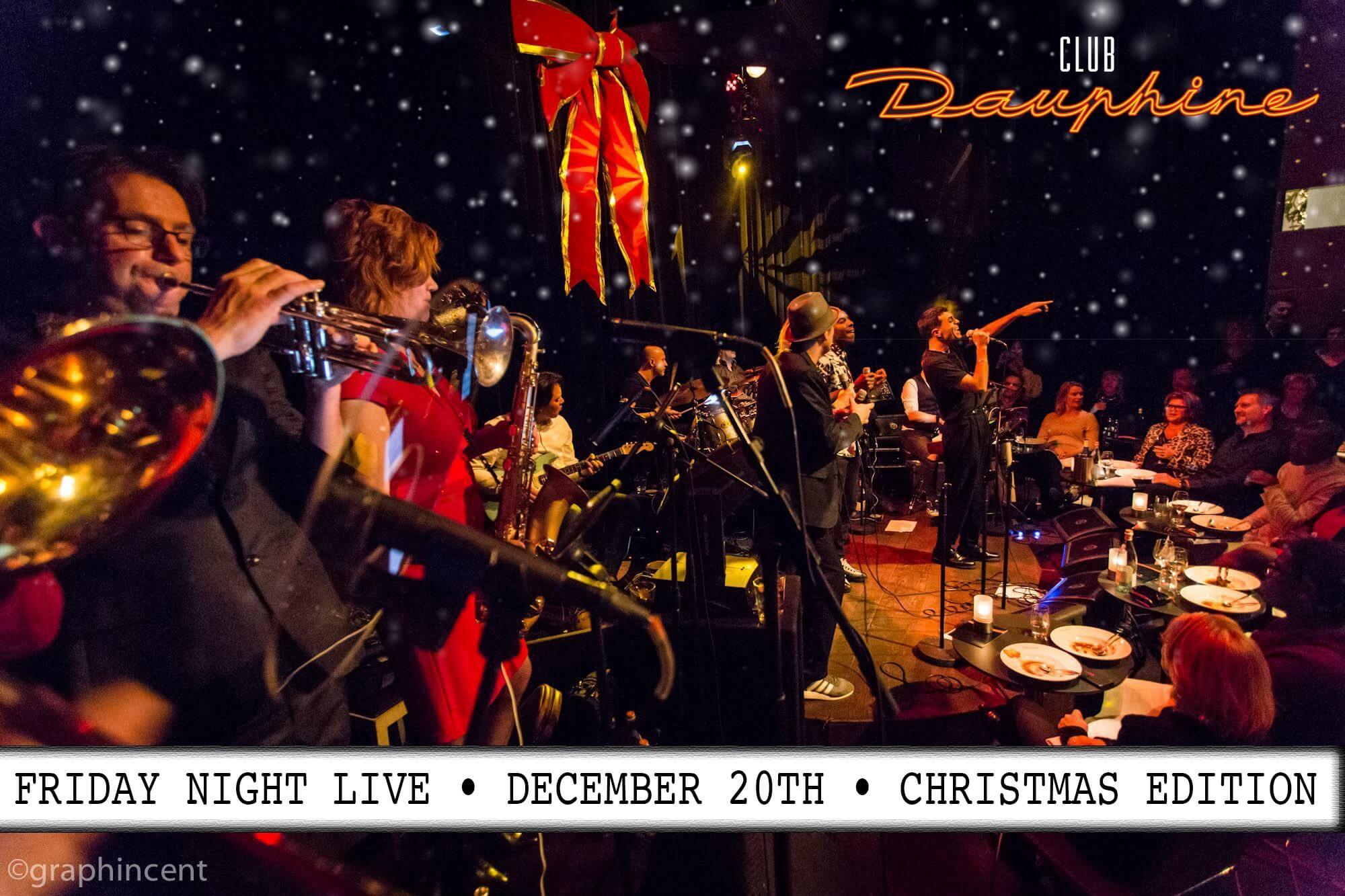 Club Dauphine-Friday Night Christmas Edition- 20 Dec
