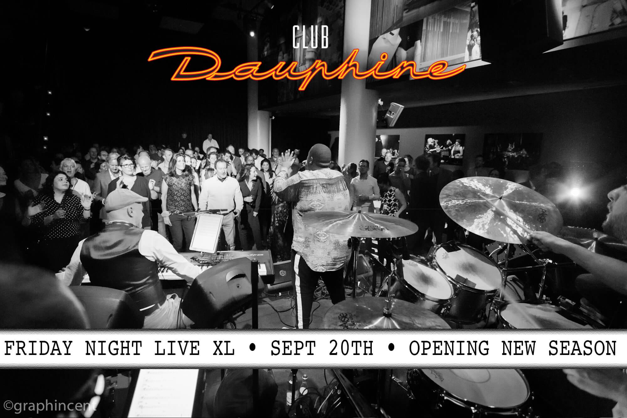 Club Dauphine – Friday Night Live – 20 Sep